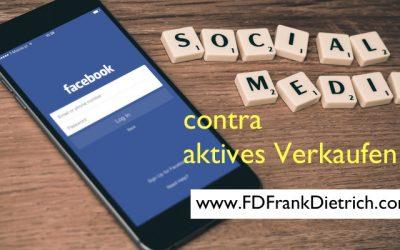 Vertrieb im Kleinbetrieb, was bringt mehr: Social media oder aktives Verkaufen?